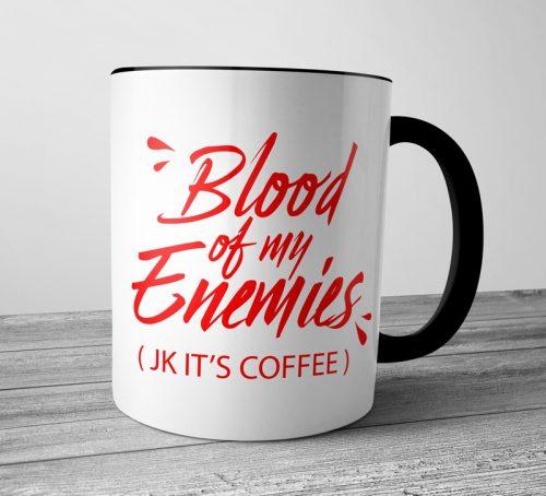 Blood of my Enemies Colored Mugs