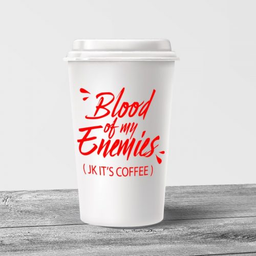 Blood of my Enemies Tumbler Mug