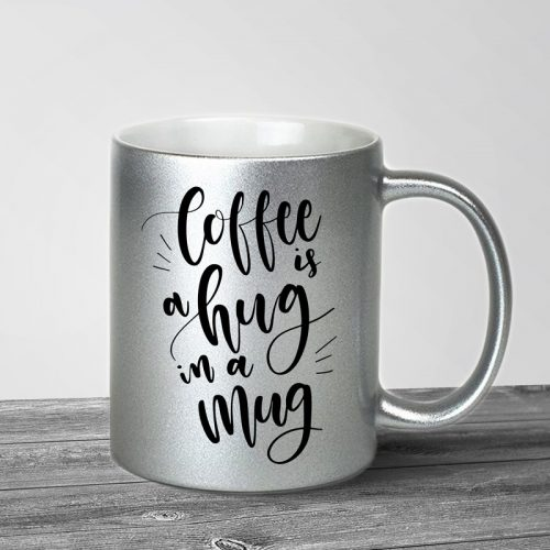 Coffee is a Hug Silver Metallic Mug