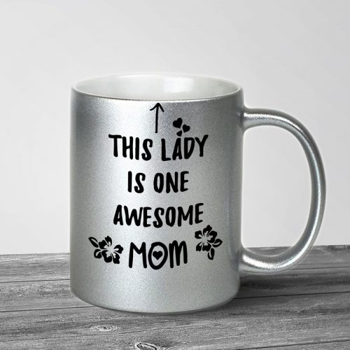 Awesome Mom Silver Metallic Mug